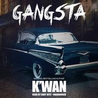 Gangsta - K'wan