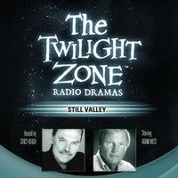 Still Valley - Manly Wade Wellman, Rod Serling