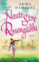 Næste stop Rosengädda - Emma Hamberg