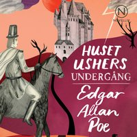 Huset Ushers undergång - Edgar Allan Poe