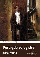 Forbrydelse og straf - Fjodor M. Dostojevskij