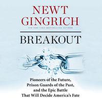 Breakout - Newt Gingrich