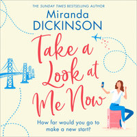 Take a Look At Me Now - Miranda Dickinson