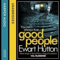 Good People - Ewart Hutton