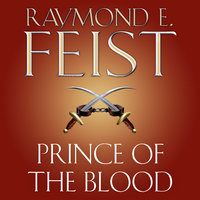 Prince of the Blood - Raymond E. Feist