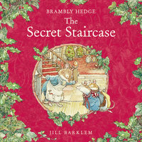 The Secret Staircase - Jill Barklem