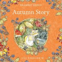 Autumn Story - Jill Barklem