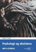 Psykologi og eksistens - Viktor E. Frankl