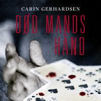 Død mands hånd - Carin Gerhardsen