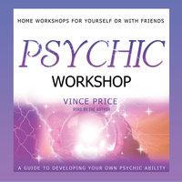 Psychic Workshop - Vince Price