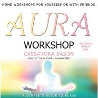 Aura Workshop - Cassandra Eason