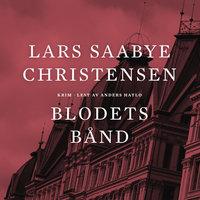 Blodets bånd - Lars Saabye Christensen