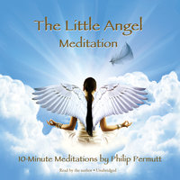 The Little Angel Meditation - Philip Permutt