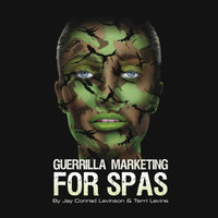 Guerrilla Marketing for Spas - Jay Conrad Levinson, Terri Levine
