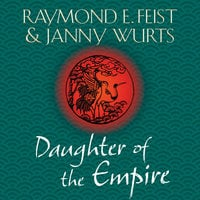 Daughter of the Empire - Raymond E. Feist, Janny Wurts