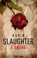 I skjul - Karin Slaughter