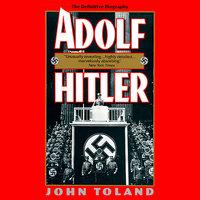 Adolf Hitler - John Toland