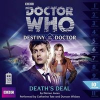 Doctor Who - Destiny of the Doctor: Death's Deal - Big Finish Productions