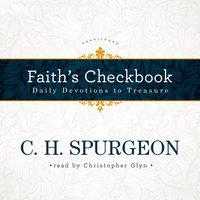 Faith's Checkbook - C.H. Spurgeon