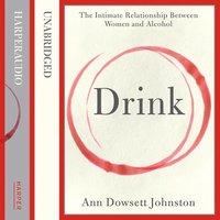 Drink - Ann Dowsett Johnston