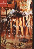 Marie Antoinettes hemmelige dagbog - Carolly Erickson