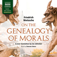 On the Genealogy of Morals - Friedrich Nietzsche