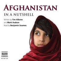 Afghanistan – In a Nutshell - Tim Albone