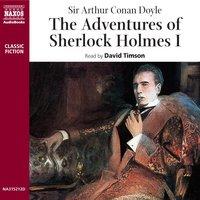 The Adventures of Sherlock Holmes – Volume I - Sir Arthur Conan Doyle