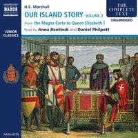 Our Island Story – Volume 2 - H.E. Marshall
