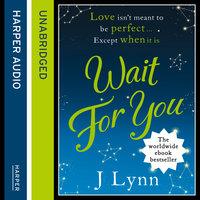 Wait for You - J. Lynn