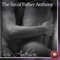 The Sin of Father Anthony - Kris Andersson