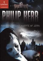 Manden med et hjerte af jern - Philip Kerr
