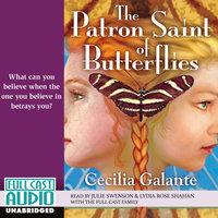 The Patron Saint of Butterflies - Cecilia Galante