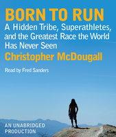 BORN TO RUN - Christopher McDougall