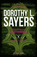 Peter Wimseys hvedebrødsdage - Dorothy L. Sayers