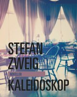 Kaleidoskop - Stefan Zweig