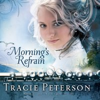 Morning's Refrain - Tracie Peterson