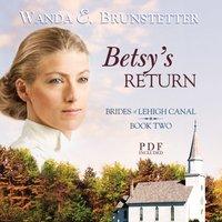 Betsy's Return - Wanda E. Brunstetter