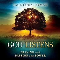 God Listens - Jack Countryman