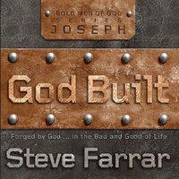 God Built - Steve Farrar