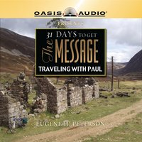 31 Days To Get The Message: Traveling with Paul - Eugene H. Peterson
