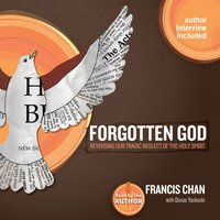 Forgotten God - Francis Chan