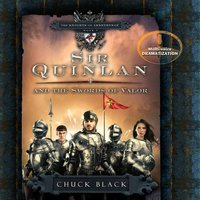 Sir Quinlan and the Swords of Valor - Chuck Black, Various