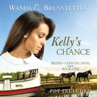 Kelly's Chance - Wanda E. Brunstetter