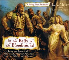 In The Belly Of The Bloodhound - L.A. Meyer