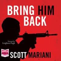 Bring Him Back - Scott Mariani