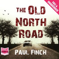 The Old North Road - Paul Finch
