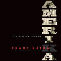 Amerika: A New Translation by Mark Harman Based on the Restored Text - Franz Kafka