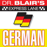 Dr. Blair's Express Lane: German - Dr. Robert Blair
