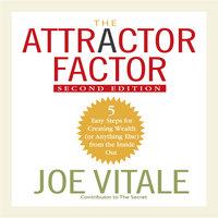The Attractor Factor, 2nd Edition - Joe Vitale